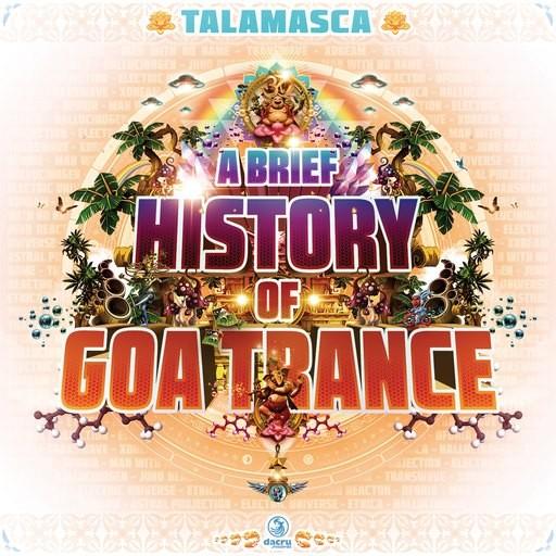 Dacru Records - TALAMASCA - A Brief History Of Goa Trance