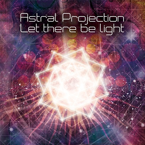 Suntrip Records - ASTRAL PROJECTION - Let There Be Light