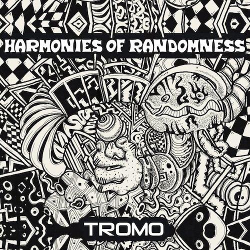 Sonic Loom Music - TROMO - Harmonies Of Randomness