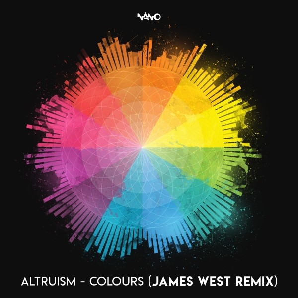 Nano Records - ALTRUISM - Colours (James West Remix)
