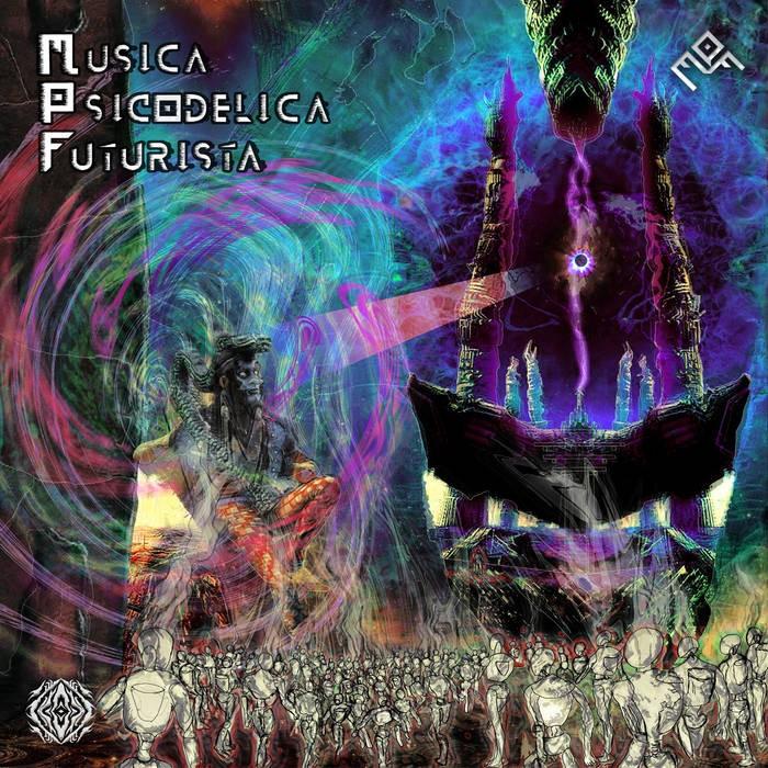 Sangoma Records - MPF - Musica Psicodelica Futurista