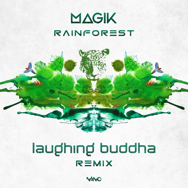 Nano Records - MAGIK - Rainforest (Laughing Buddah rmx)