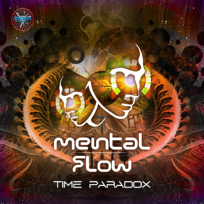 Magma Records - MENTAL FLOW - Time Paradox EP