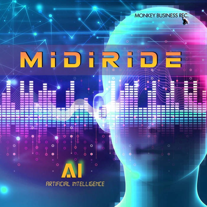 Monkey Business Records - MIDIRIDE - AI
