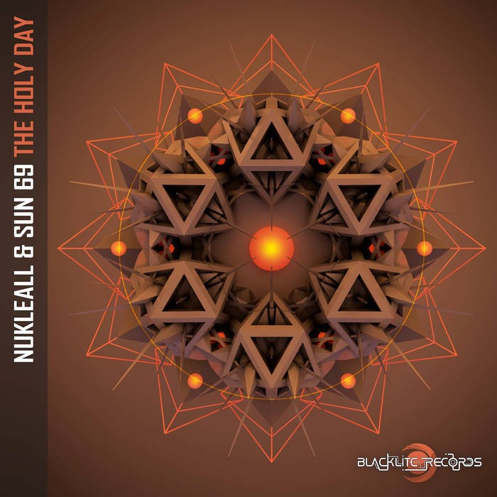 Blacklite Records - NUKLEALL, SUN69 - The Holy Day