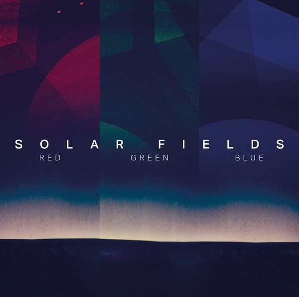 Sidereal - SOLAR FIELDS - Rgb: Red Green Blue