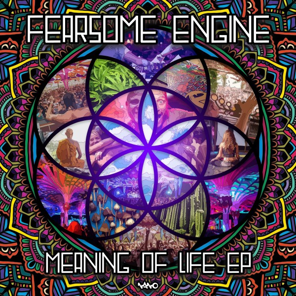 Nano Records - FEARSOME ENGINE - The Meaning of Life
