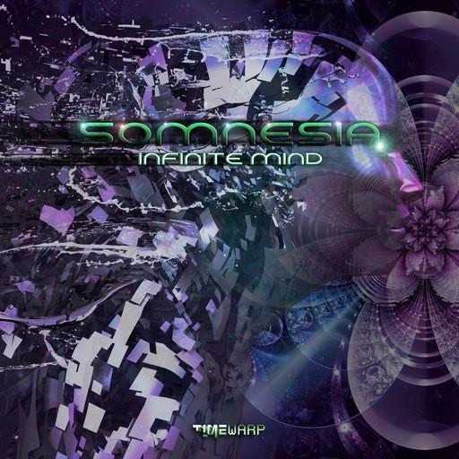 Timewarp Records - SOMNESIA - Infinite Mind