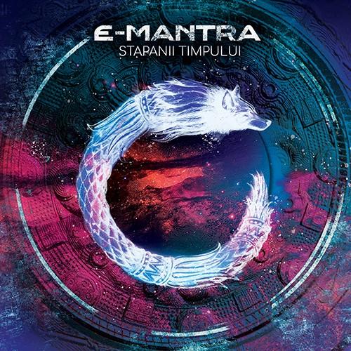 Suntrip Records - E-MANTRA - Stapanii Timpului