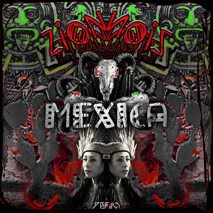 Dream Crew Records - ZION - Mexica