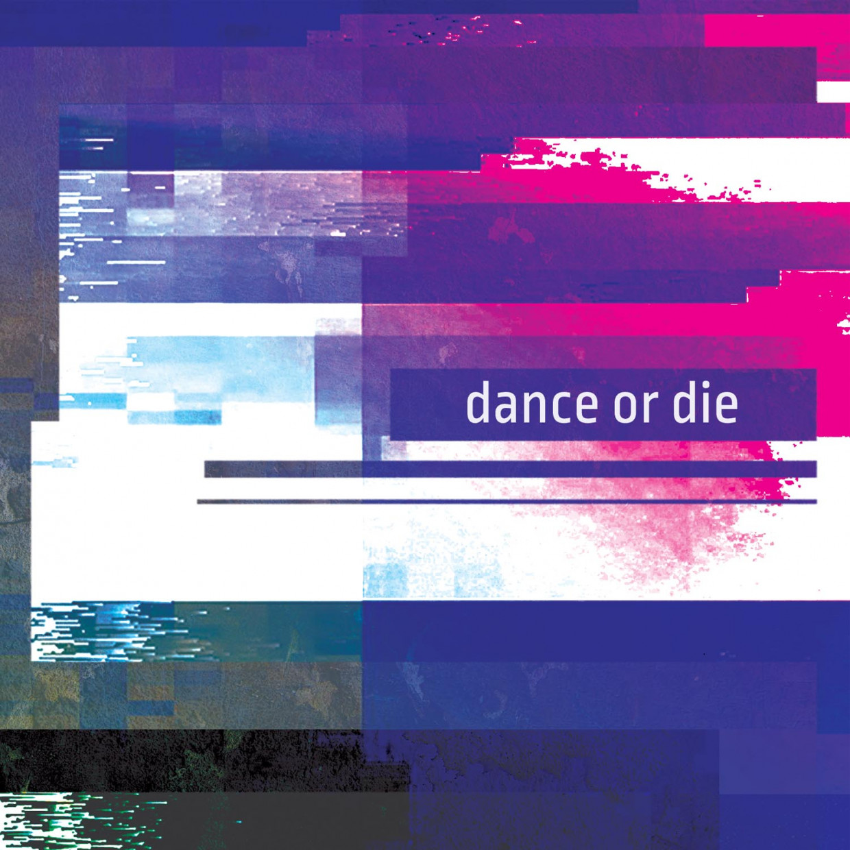 Active Meditation Music - .Various - Dance Or Die