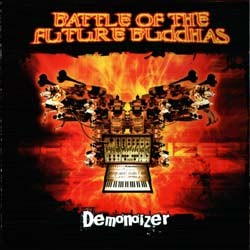 BooM! Records - BATTLE OF THE FUTURE BUDDHAS - demonoizer
