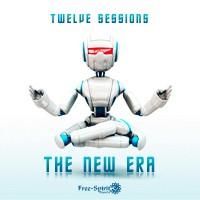 Free Spirit Records - TWELVE SESSIONS - The New Era