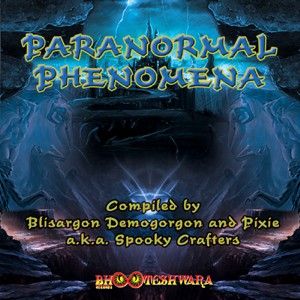 Bhooteshwara Records - .Various - Paranormal Phenomena