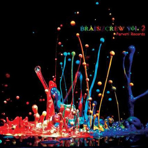 Parvati Records - .Various - Brainzcrew Vol 2