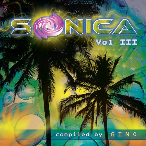 Sonica Recordings - .Various - Sonica Vol III - Compiled By Gino