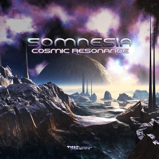 Timewarp Records - SOMNESIA - Cosmic Resonance