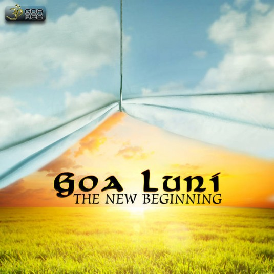 Goa Records - GOA LUNI - The New Beginning