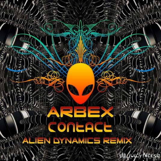Juicy Noise Records - ARBEX - Contact (Alien Dynamics Remix)