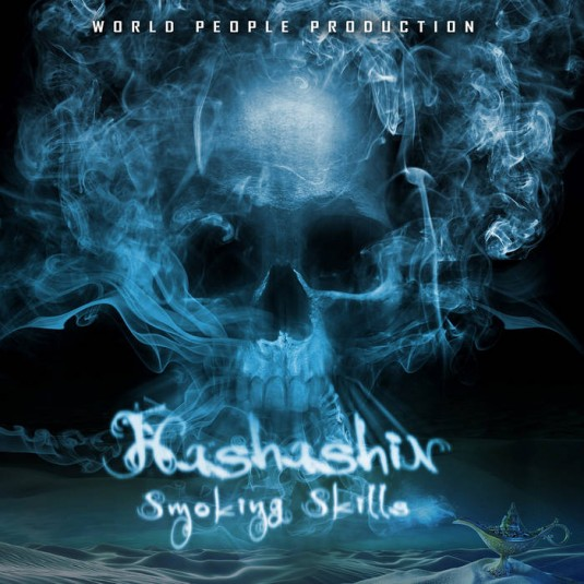 World People - HASHASHIN - Smoking Skills