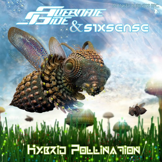 Monkey Business Records - ALTERNATE SIDE, SIXSENSE - Hybrid Pollination