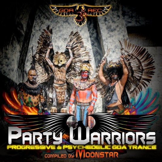 Goa Records - MOONSTAR - Party Warriors - Progressive & Psychedelic Goa Trance