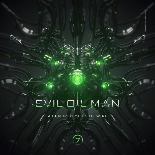 Zenon Records - EVIL OIL MAN - A Hundred Miles of Wire