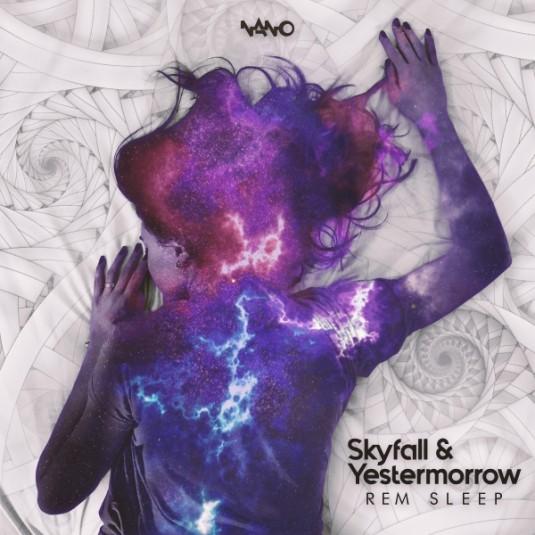 Nano Records - SKYFALL, YESTERMORROW - Rem Sleep