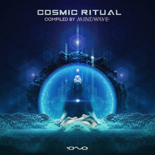 Iono Music - .Various - Cosmic Ritual
