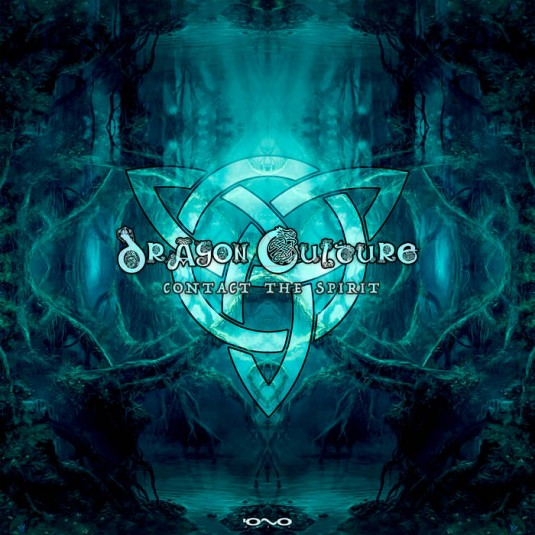 Iono Music - DRAGON CULTURE - Contact the Spirit