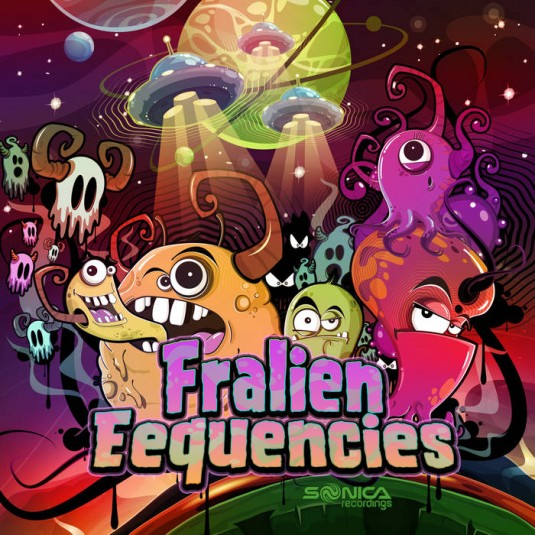 Sonica Recordings - FRALIEN EEQUENCIES - Fralien Eequencies