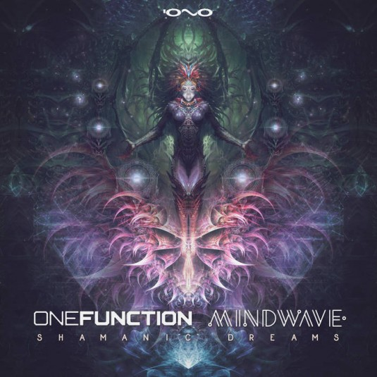 Iono Music - MINDWAVE, ONE FUNCTION - Shamanic Dreams
