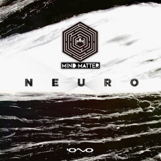 Iono Music - MIND & MATTER - Neuro