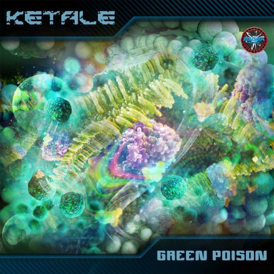 Magma Records - KETALE - Green Poison