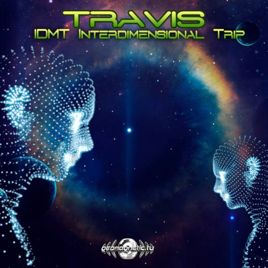 Geomagnetic.tv - TRAVIS - IDMT (Interdimensional Trip)