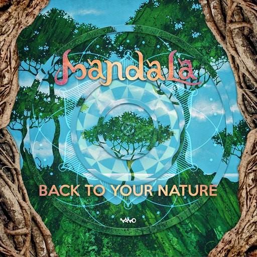 Nano Records - MANDALA - Back To Your Nature