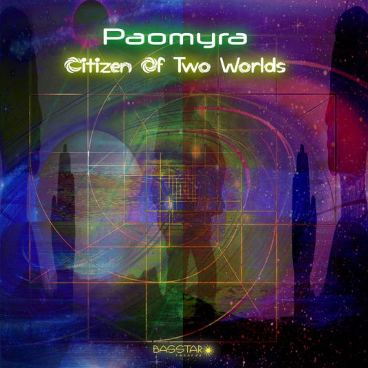 Bass-Star Records - PAOMYRA - Citizen Of Two Worlds