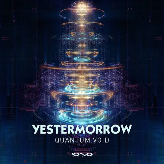 Iono Music - YESTERMORROW - Quantum Void
