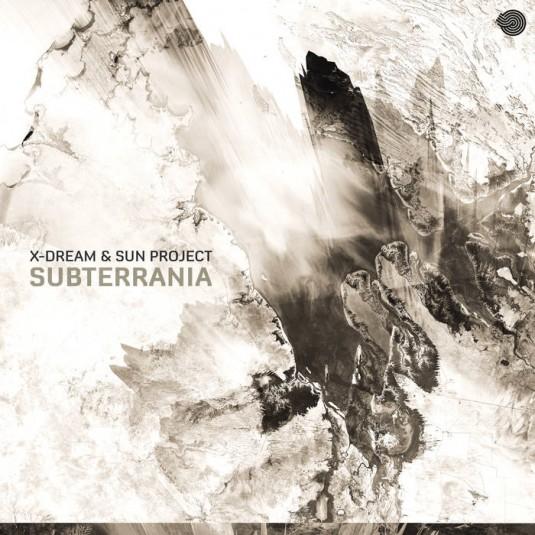 Iboga Records - X-DREAM & S.U.N. PROJECT - Subterrania