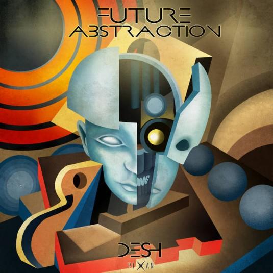 Pixan Recordings - DESH - Future Abstraction