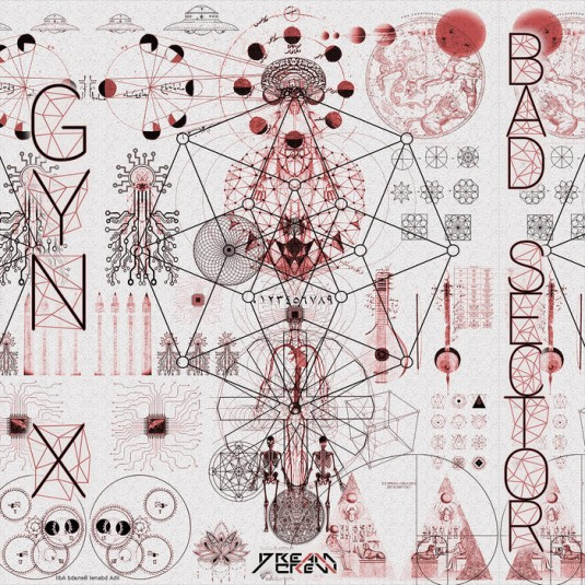 Dream Crew Records - GYN-X - Bad Sector