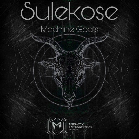 Mighty Vibrations Records - SULEKOSE - Machine Goats