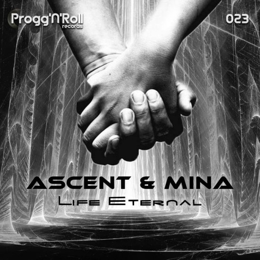 ProggNRoll Records - ASCENT, MINA - Life Eternal