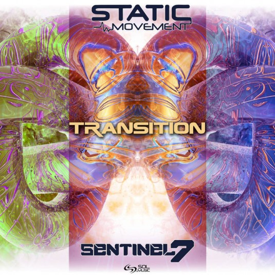 Sol Music - STATIC MOVEMENT, SENTINEL 7 - Transition