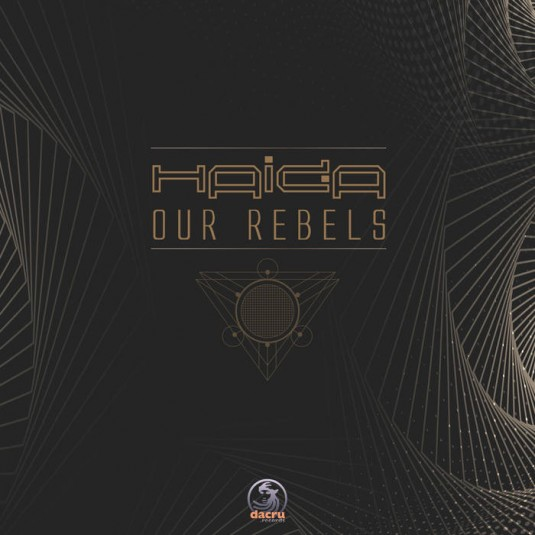 Dacru Records - HAIDA - Our Rebels