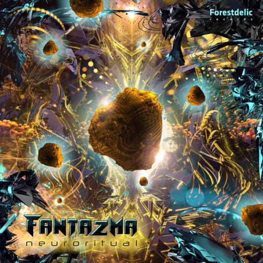Forestdelic Records - FANTAZMA - Neuroritual