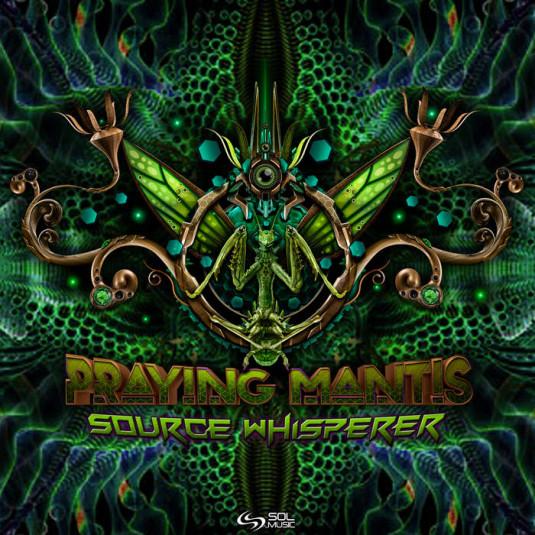 Sol Music - PRAYING-MANTIS - Source Whisperer