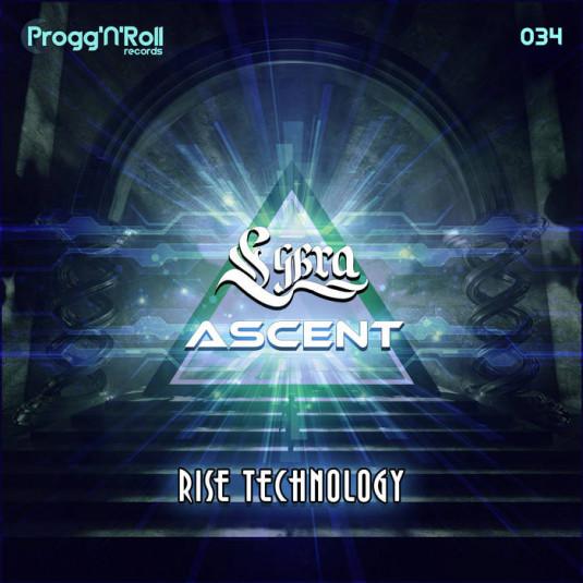 ProggNRoll Records - LYBRA, ASCENT - Rise Technology