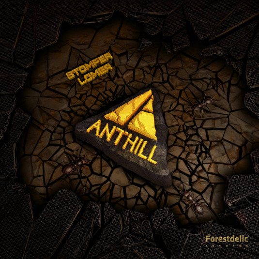Forestdelic Records - ANTHILL - Stomper Lomer EP