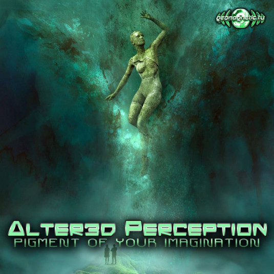 Geomagnetic.tv - ALTER3D PERCEPTION, MENTAL TEMPLE - Pigment Of Your Imagination